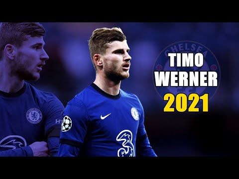 Timo Werner 2021 ● Amazing Goals & Skills Show | HD